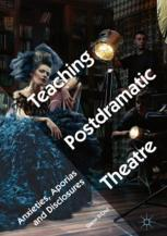 Teaching Postdramatic Theatre