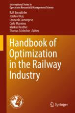 Handbook of Optimization in the Railway Industry
