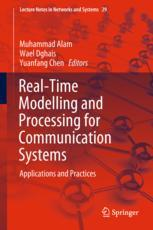 Real-Time Modelling and Processing for Communication Systems