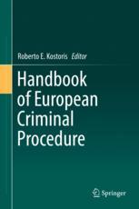 Handbook of European Criminal Procedure
