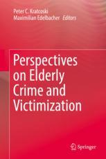 Perspectives on Elderly Crime and Victimization