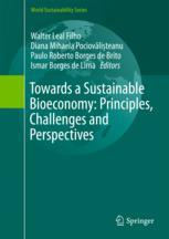 Towards a Sustainable Bioeconomy: Principles, Challenges and Perspectives