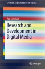 Research and Development in Digital Media