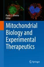 Mitochondrial Biology and Experimental Therapeutics