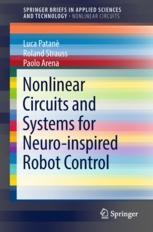 Nonlinear Circuits and Systems for Neuro-inspired Robot Control