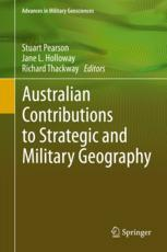 Australian Contributions to Strategic and Military Geography