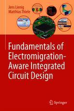 Fundamentals of Electromigration-Aware Integrated Circuit Design