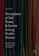 Perceptions of Self, Power, & Gender Among Muslim Women