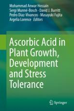 Ascorbic Acid in Plant Growth, Development and Stress Tolerance