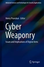 Cyber Weaponry