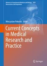Current Concepts in Medical Research and Practice