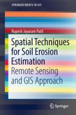 Spatial Techniques for Soil Erosion Estimation