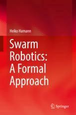 Swarm Robotics: A Formal Approach
