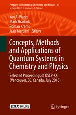 Concepts, Methods and Applications of Quantum Systems in Chemistry and Physics