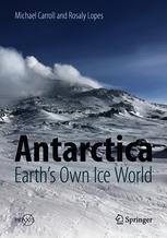 Antarctica: Earth's Own Ice World