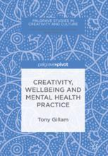 Creativity, Wellbeing and Mental Health Practice
