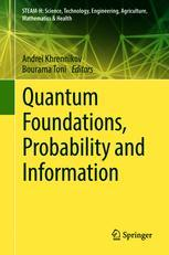 Quantum Foundations, Probability and Information