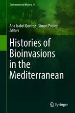 Histories of Bioinvasions in the Mediterranean