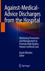 Against‐Medical‐Advice Discharges from the Hospital