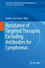 Resistance of Targeted Therapies Excluding Antibodies for Lymphomas