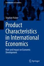 Product Characteristics in International Economics