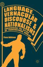 Language, Vernacular Discourse and Nationalisms