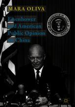 Eisenhower and American Public Opinion on China