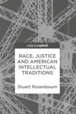 Race, Justice and American Intellectual Traditions