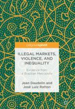 Illegal Markets, Violence, and Inequality