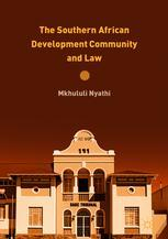 The Southern African Development Community and Law