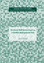 Territorial Self-Government as a Conflict Management Tool