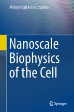 Nanoscale Biophysics of the Cell