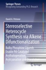 Stereoselective Heterocycle Synthesis via Alkene Difunctionalization