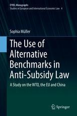 The Use of Alternative Benchmarks in Anti-Subsidy Law