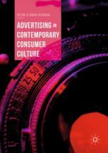 Advertising in Contemporary Consumer Culture