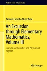 An Excursion through Elementary Mathematics, Volume III