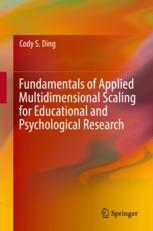 Fundamentals of Applied Multidimensional Scaling for Educational and Psychological Research