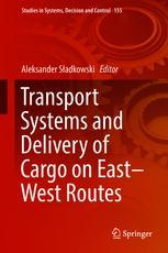Transport Systems and Delivery of Cargo on East–West Routes