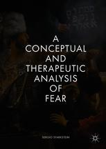 A Conceptual and Therapeutic Analysis of Fear