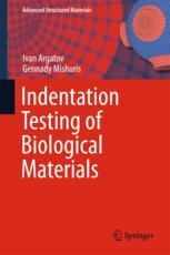 Indentation Testing of Biological Materials