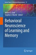 Behavioral Neuroscience of Learning and Memory
