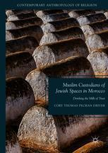 Muslim Custodians of Jewish Spaces in Morocco