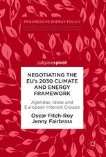 Negotiating the EU's 2030 Climate and Energy Framework
