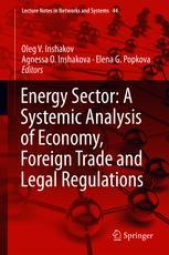 Energy Sector: A Systemic Analysis of Economy, Foreign Trade and Legal Regulations
