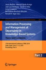 Information Processing and Management of Uncertainty in Knowledge-Based Systems. Theory and Foundations