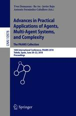 Advances in Practical Applications of Agents, Multi-Agent Systems, and Complexity: The PAAMS Collection