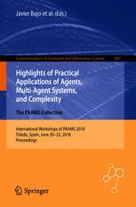 Highlights of Practical Applications of Agents, Multi-Agent Systems, and Complexity: The PAAMS Collection