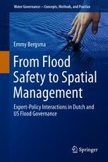 From Flood Safety to Spatial Management