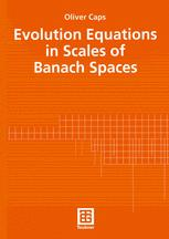 Evolution Equations in Scales of Banach Spaces