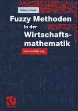Fuzzy Methoden in der Wirtschaftsmathematik